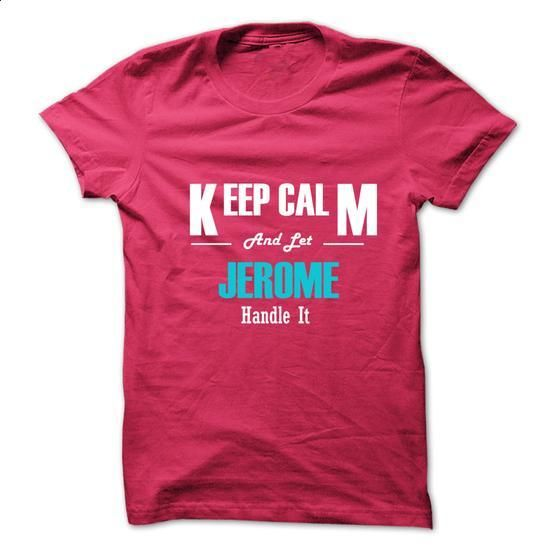 Keep Calm and Let JEROME Handle It - #checked shirt #tshirt yarn. ORDER HERE => https://www.sunfrog.com/No-Category/Keep-Calm-and-Let-JEROME-Handle-It-6276322-Guys.html?68278