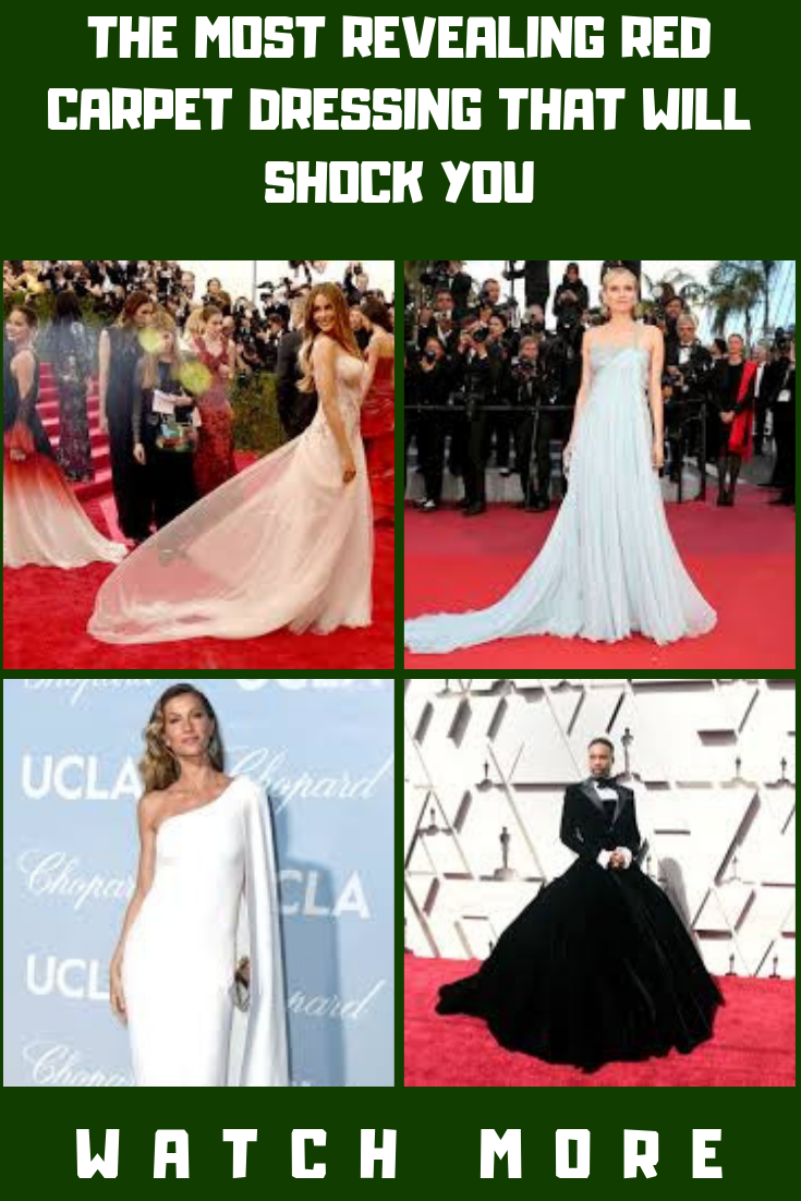 The Most Revealing Red Carpet Dressing That Will Shock You Red Carpet Dresses Fashion Celebrities Female