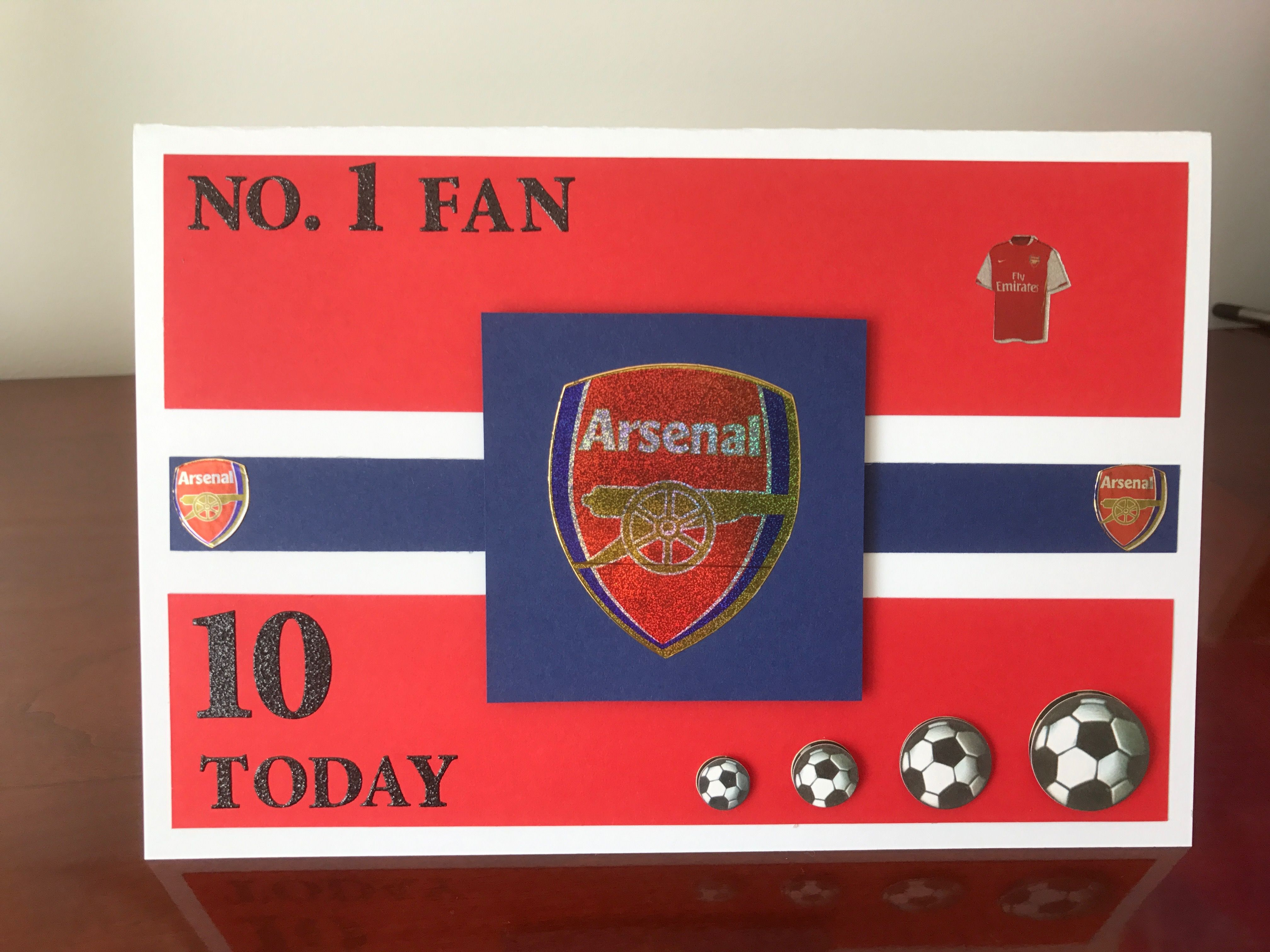10 Year Old Arsenal Fan Brad Birthday Card My Homemade Cards