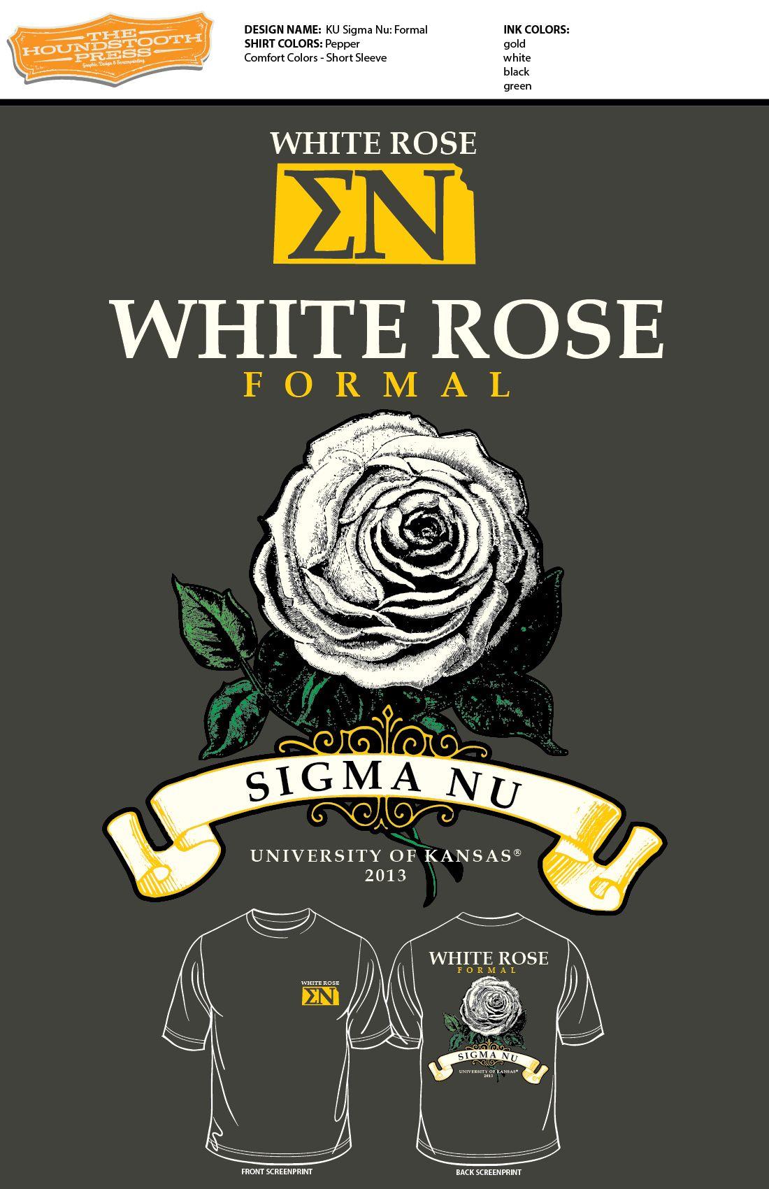 T shirt printing at white rose - University Of Arkansas Sigma Nu White Rose Formal 2013 Comfort Colors T Shirt Lovethelab