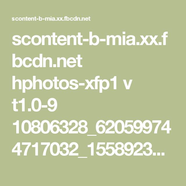 scontent-b-mia.xx.fbcdn.net hphotos-xfp1 v t1.0-9 10806328_620599744717032_1558923227955537201_n.jpg?oh=352f6eafe186d331de77d3d3d99cd921&oe=54D8FB33