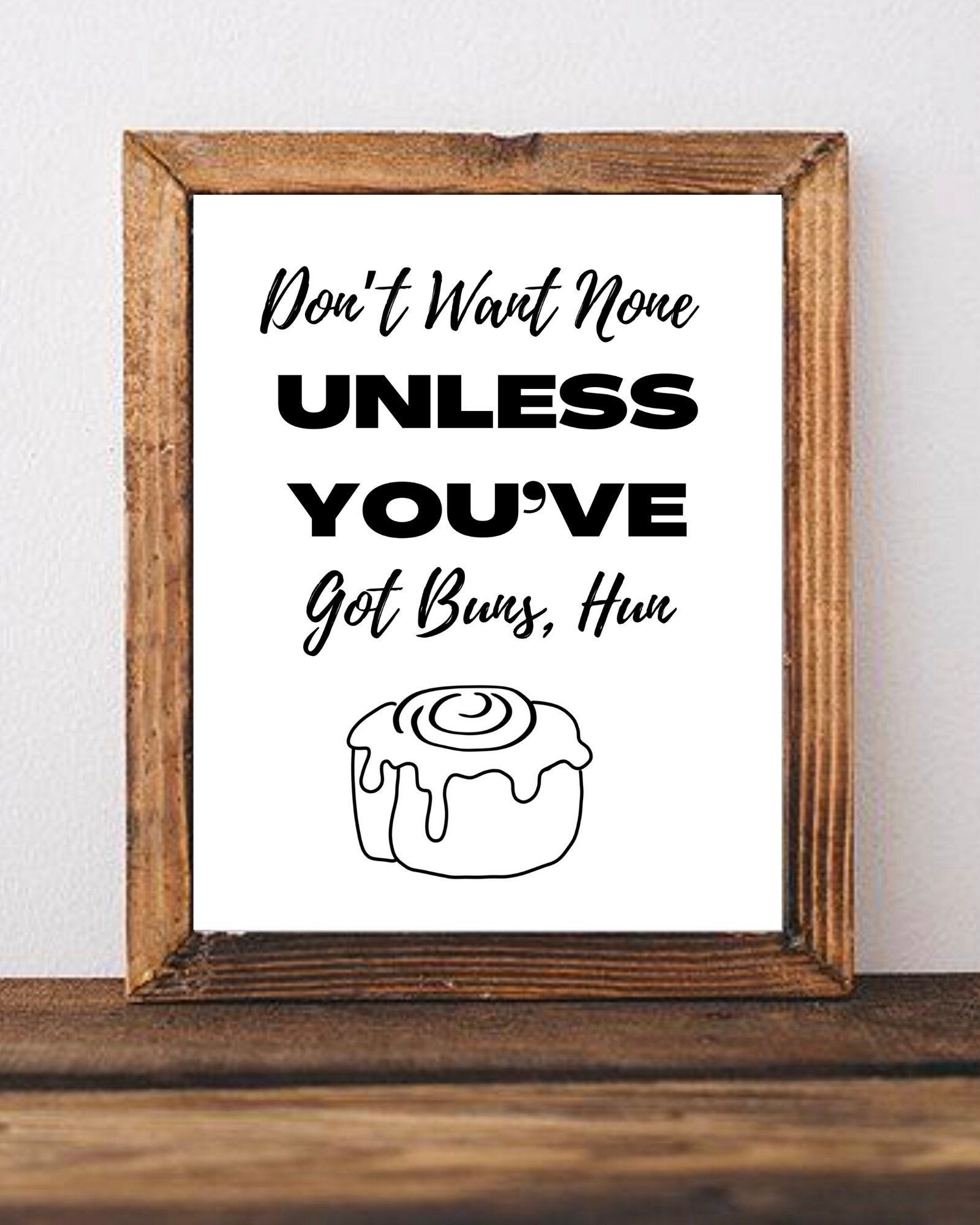 Rap Lyrics Kitchen Printable Art Funny Kitchen Sign Baby Got Back Don T Want None Unless You Ve Got B Funny Kitchen Signs Kitchen Quotes Funny Kitchen Signs