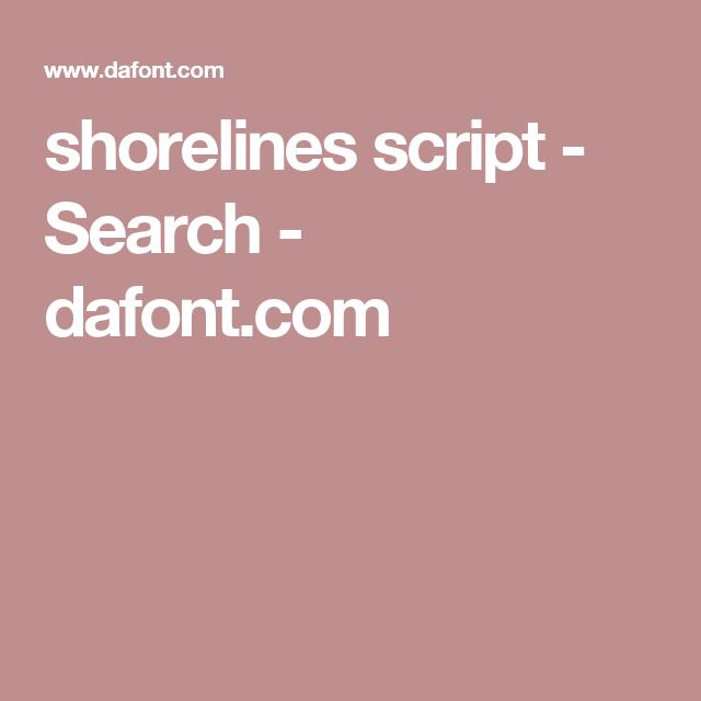 shorelines script - Search - dafont.com