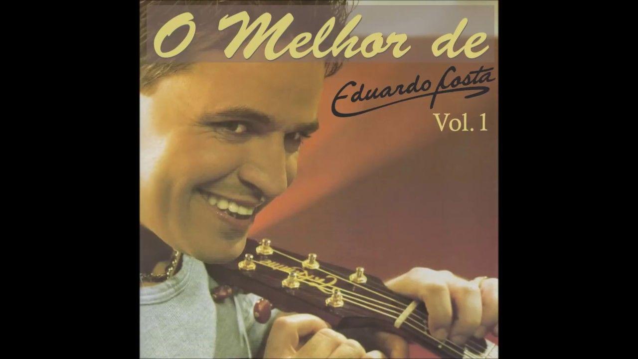 Eduardo Costa O Melhor De Eduardo Costa Vol 01 2006 Album