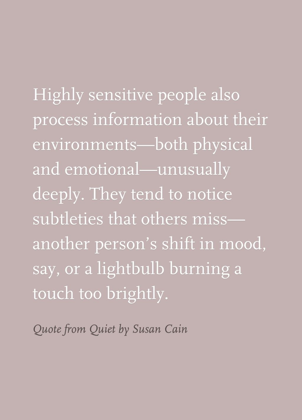 Quote From Quiet By Susan Cain Quotes Quotes Infj Personality