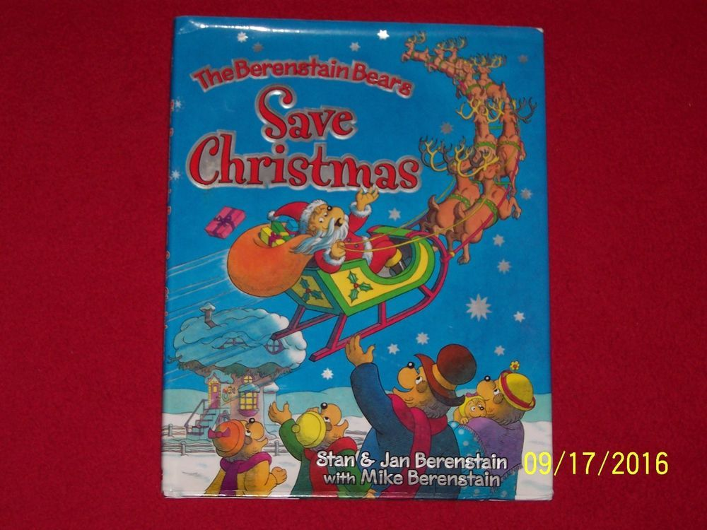 The Berenstain Bears Save Christmas~Hardcover Dust Jacket