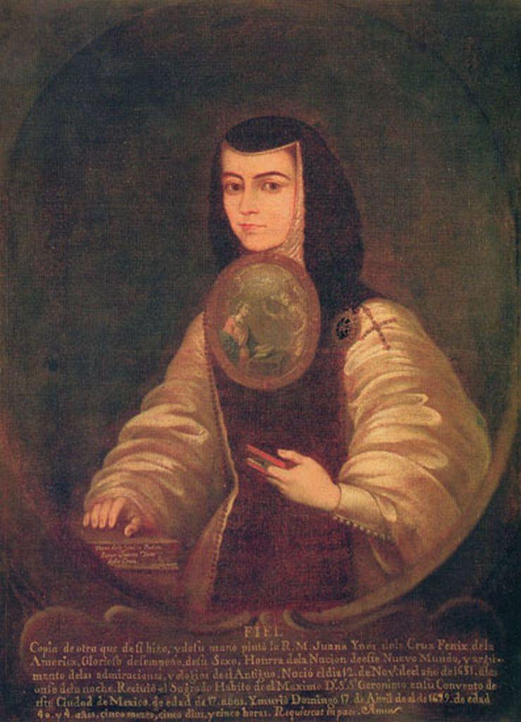 Fcbtc Retrato De Sor Juana Ines De La Cruz Fray Miguel Herrera 1700 1789 Sor Juana Ines De La Cruz 12 Nov 1651 Mexico History History Mexican Paintings