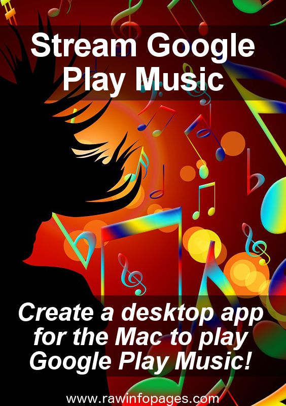 How to create a Google Play Music desktop app for Mac in 5