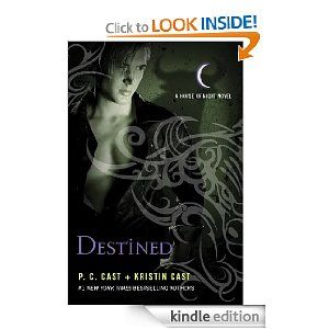 Destined (House of Night) by P. C. Cast and Kristin Cast