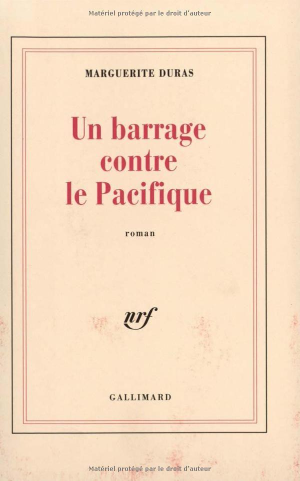 Amazon Fr Un Barrage Contre Le Pacifique Marguerite Duras Livres Listes De Livres Livre Marguerite Duras