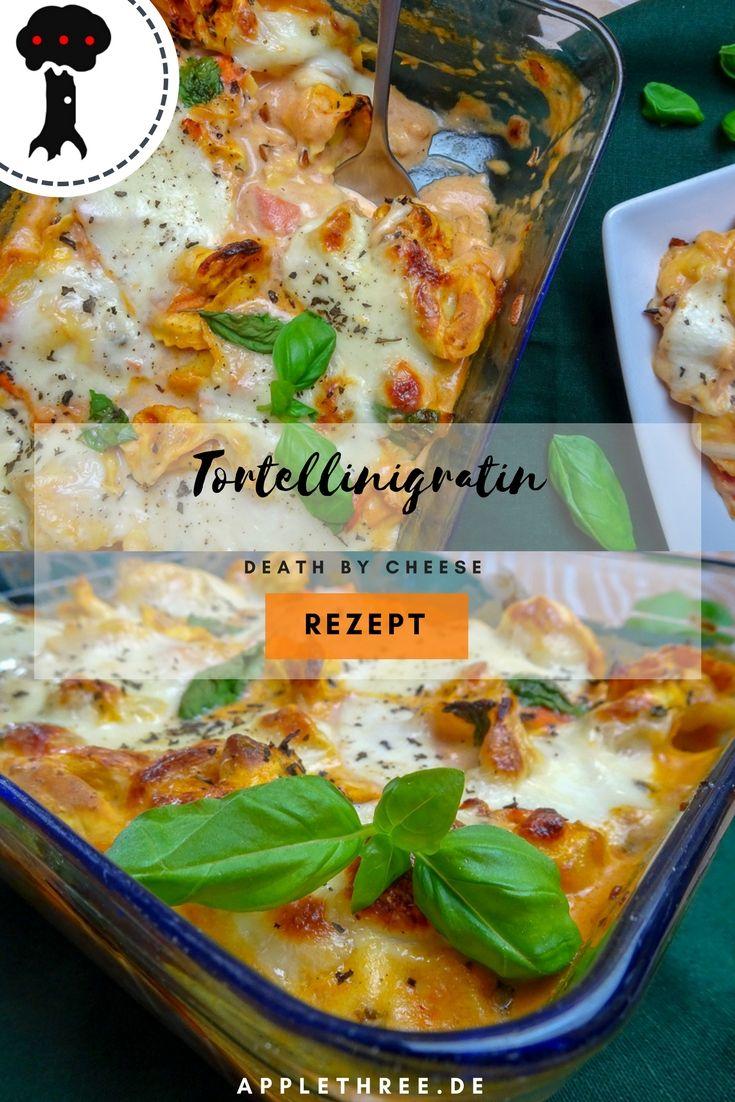 Tortellini Gratin mit Käse überbacken - Applethree - Food | Travel | Life