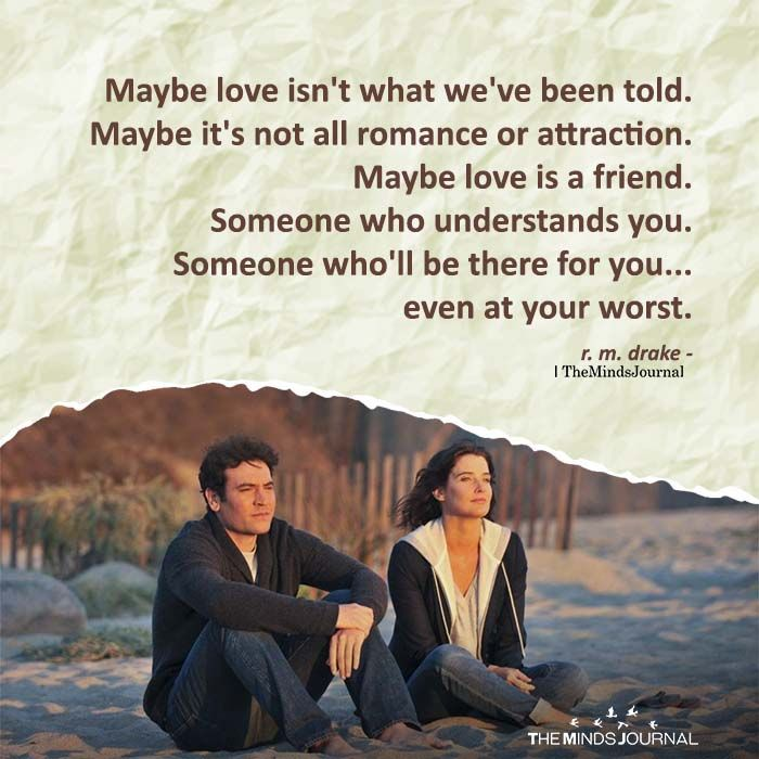 Maybe Love Isn't What We've Been Told   Romantic quotes ...