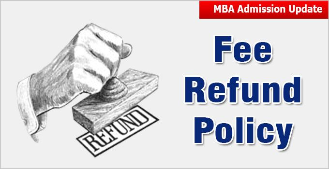 Fee Refund Policy For Mba Colleges Not Satisfied With B School