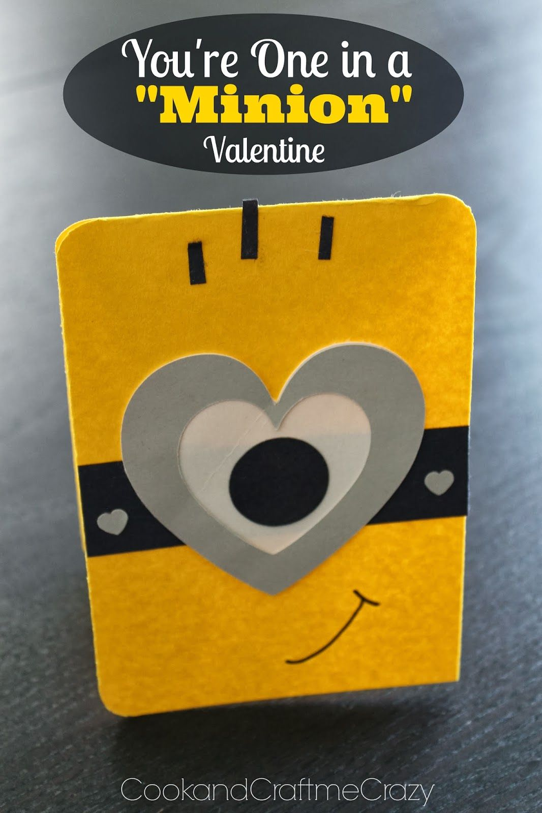 Youre One in a Minion Valentine This would be a GREAT birthday
