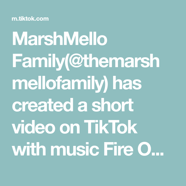 Marshmello Family Themarshmellofamily Has Created A Short Video On Tiktok With Music Fire On Fire Duet With Shilohandbros Omg I Have Jus Music Video Viral