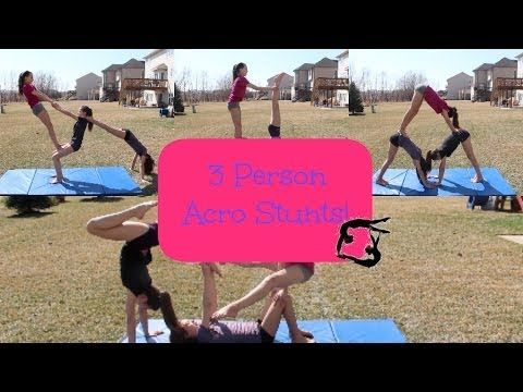 best 3 person 2 person stunts acro tricks tutorial