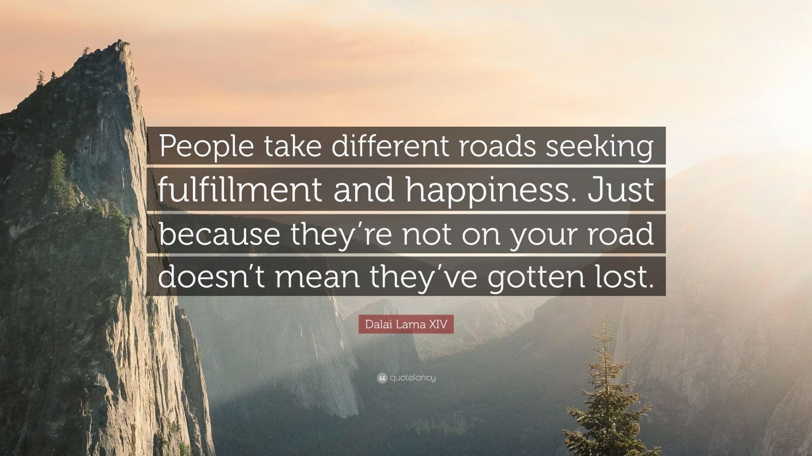 Fulfillment Quotes People Take Different Roads Seeking Fulfillment And Happiness