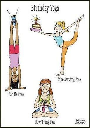 Being Present And Productivity Free Funny Birthday Cards Happy Birthday Yoga Funny Yoga Memes