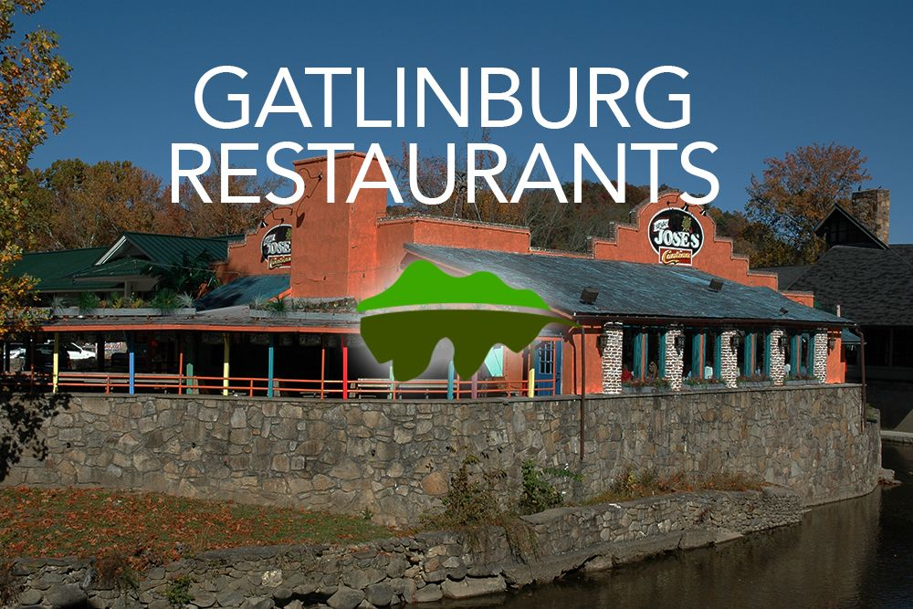 Click Here For A List Of All The Restaurants In Gatlinburg Http