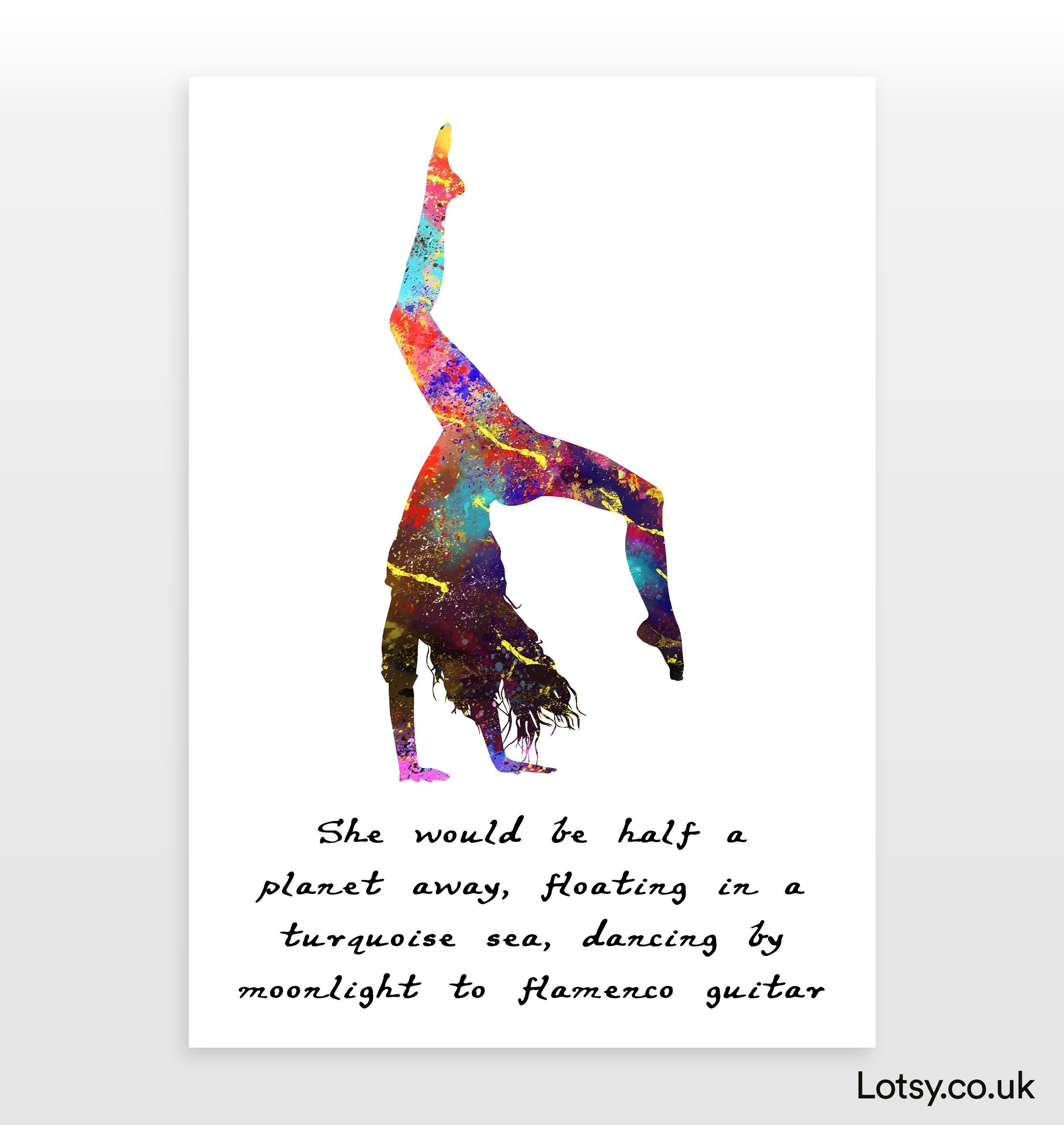 Ballet Quote - She would be half a planet away - A0 - (841mm x 1189mm) (33.1inch x 46.8inch)