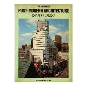 The Language Of Postmodern Architecture Charles Jencks Postmodernism Architecture Post Modern Architecture