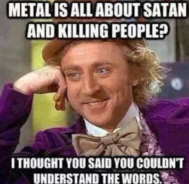 Haha. Yes. #MetalMusic