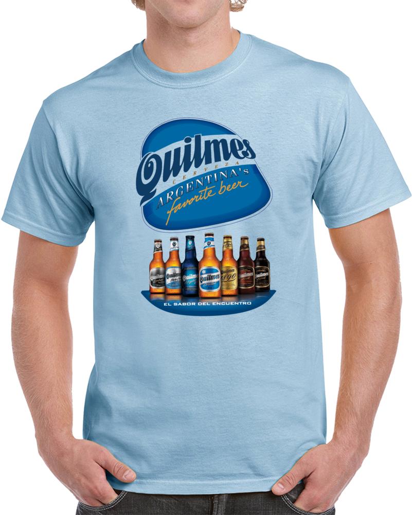 Quilmes Cerveza Argentina El Sabor Del Encuentro Argentina Favorite Beer  T Shirt