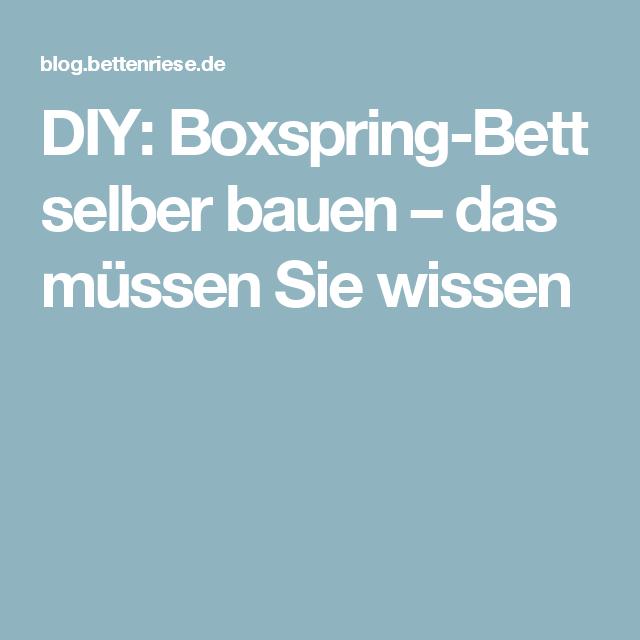 Boxspring bett selber bauen  Die besten 10+ Boxspring bett selber bauen Ideen auf Pinterest ...