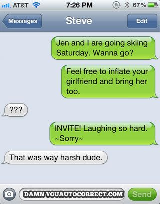 20 Hilarious Autocorrect Love Fails - ROFL inflate your girlfriend! | Funny  text fails, Laughing so hard, Funny texts