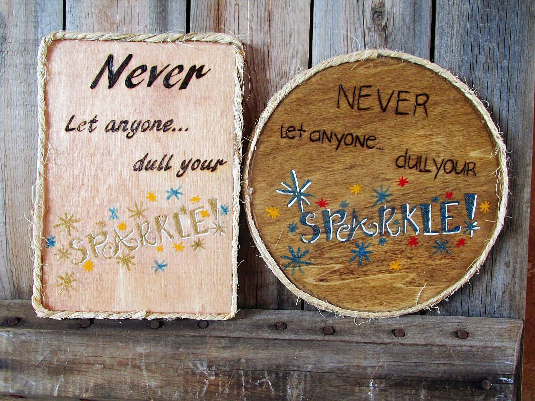 Never let anyone dull your sparkle custom wood signs sayings wall