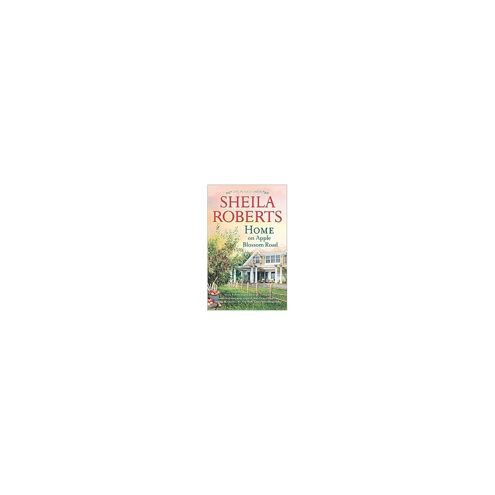 Home on Apple Blossom Road ( Life in Icicle Falls) (Paperback)