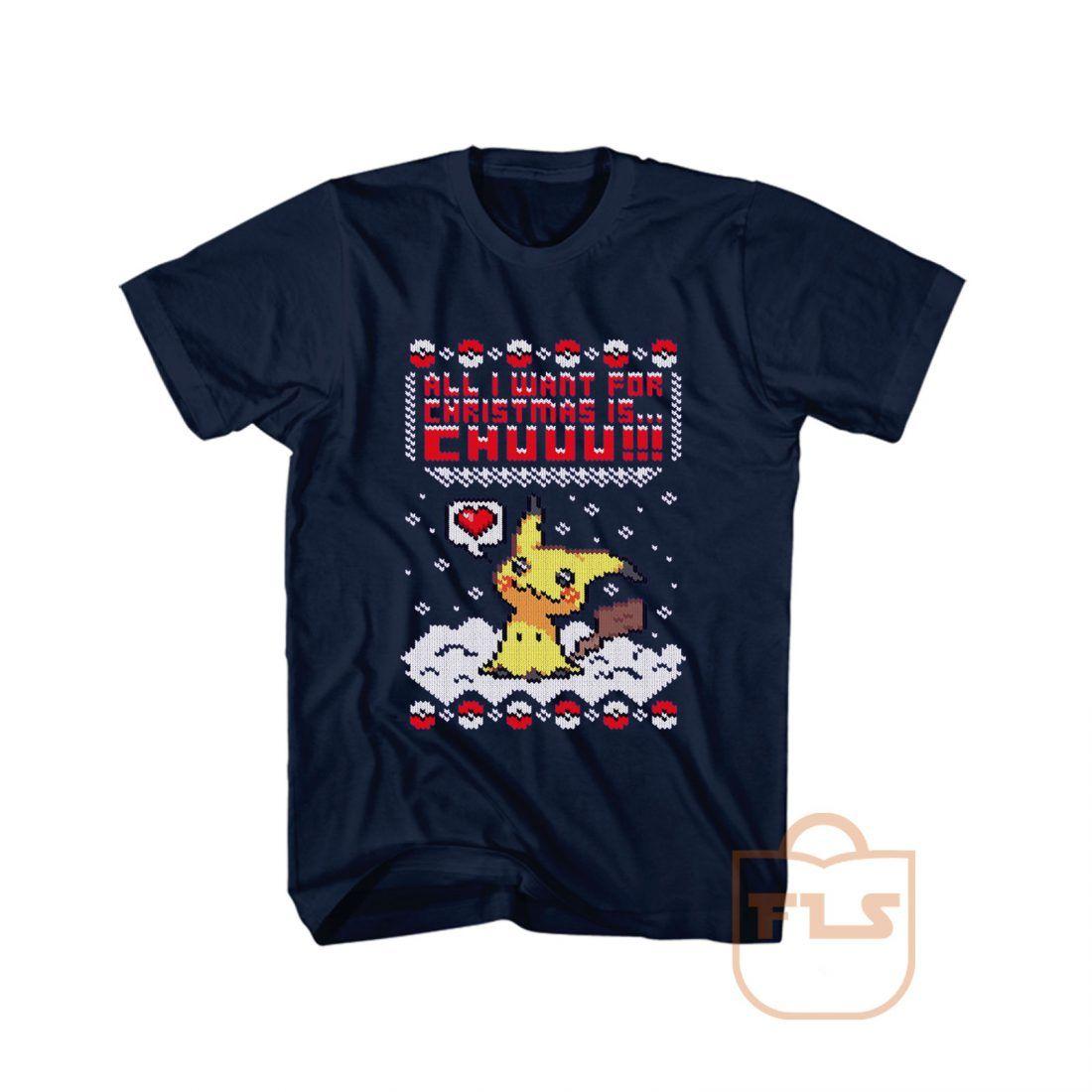 All I Want For Christmas Is Pikachu T Shirt T Shirt Shirts High Quality Shirt