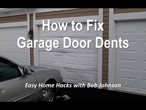 How To Remove Garage Door Dents Yourself And Save Money You