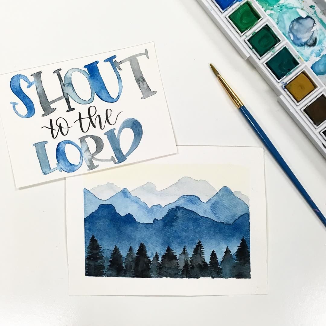 Psalm 98:4, watercolor, mountains, handletter, typography, bible