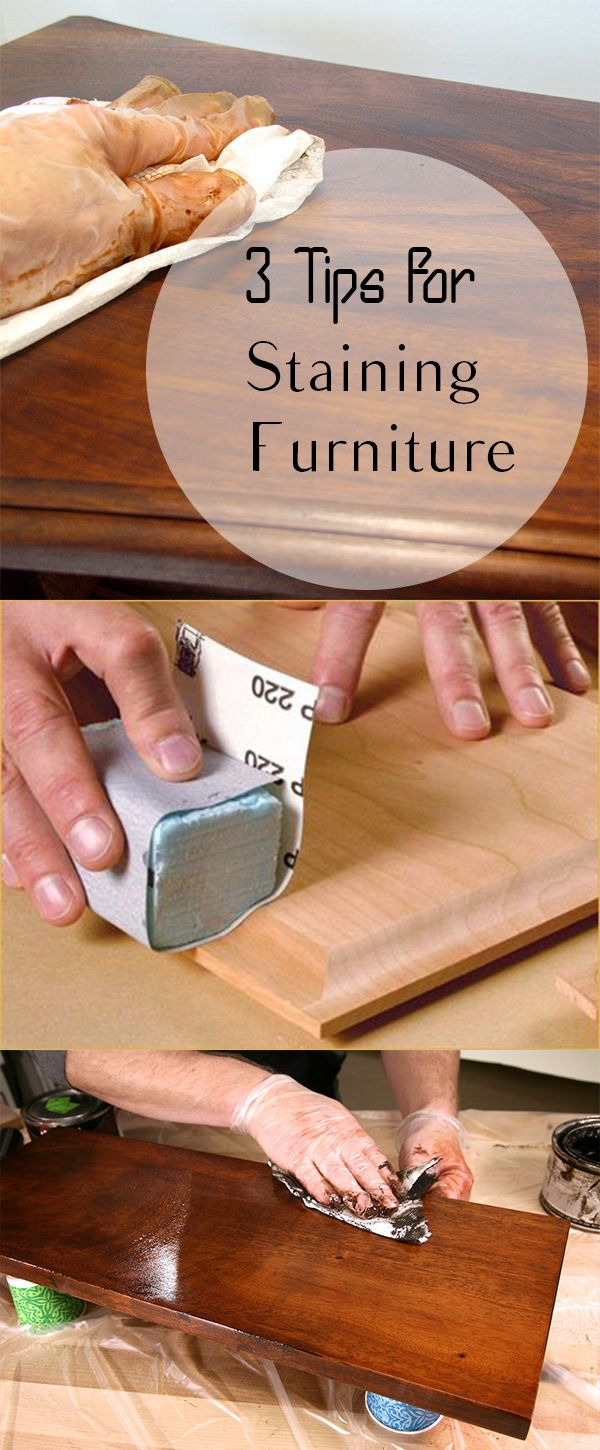 3 Tips for Staining Furniture | Muebles, Proyectos de madera y Puertas