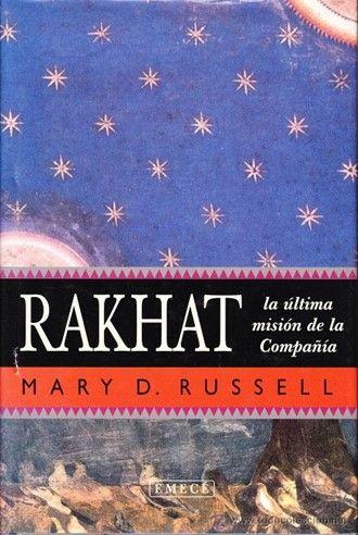 Leído Rakhat de Mary D. Rusell