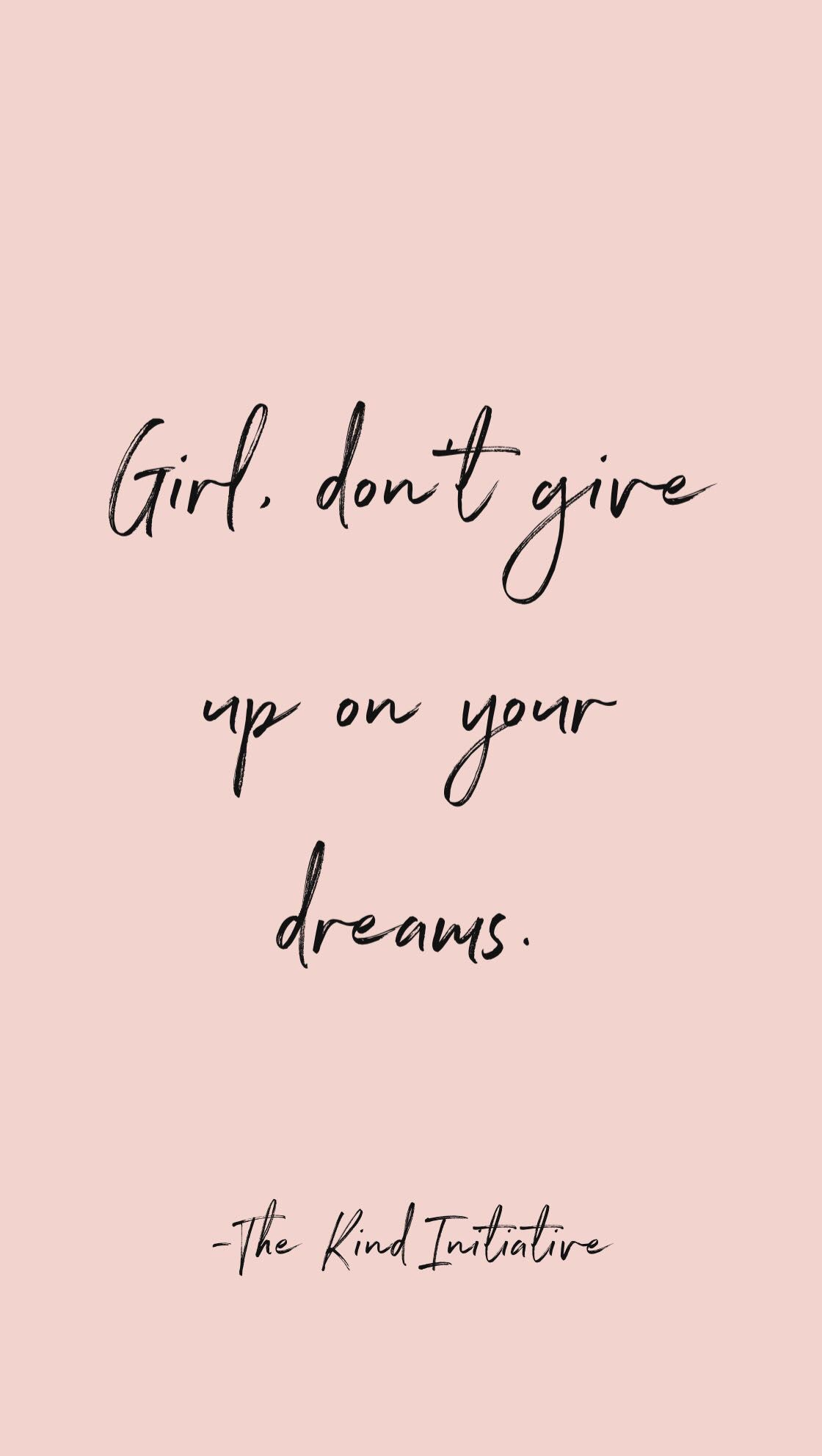 Get To Know Me I M Lauren The Founder Of The Kind Initiative Wallpaper Quotes Inspirational Motivation Motivational Quotes For Women Inspirational Quotes