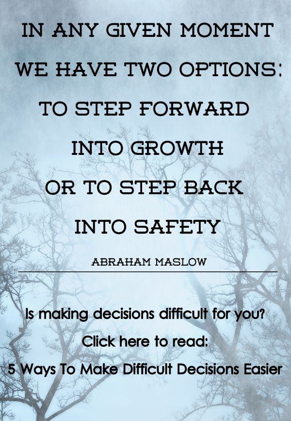 5 Ways To Make Difficult Decisions Easier Decision