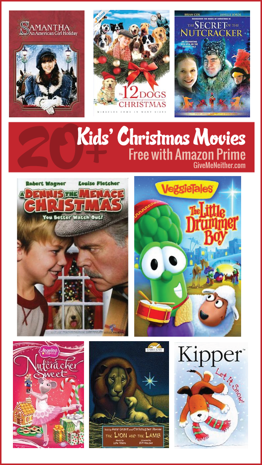 Here Are More Than 20 Kids Christmas Movies Free With Amazon Prime Instant Video Kids Christmas Movies Christmas Movies Prime Christmas Movies