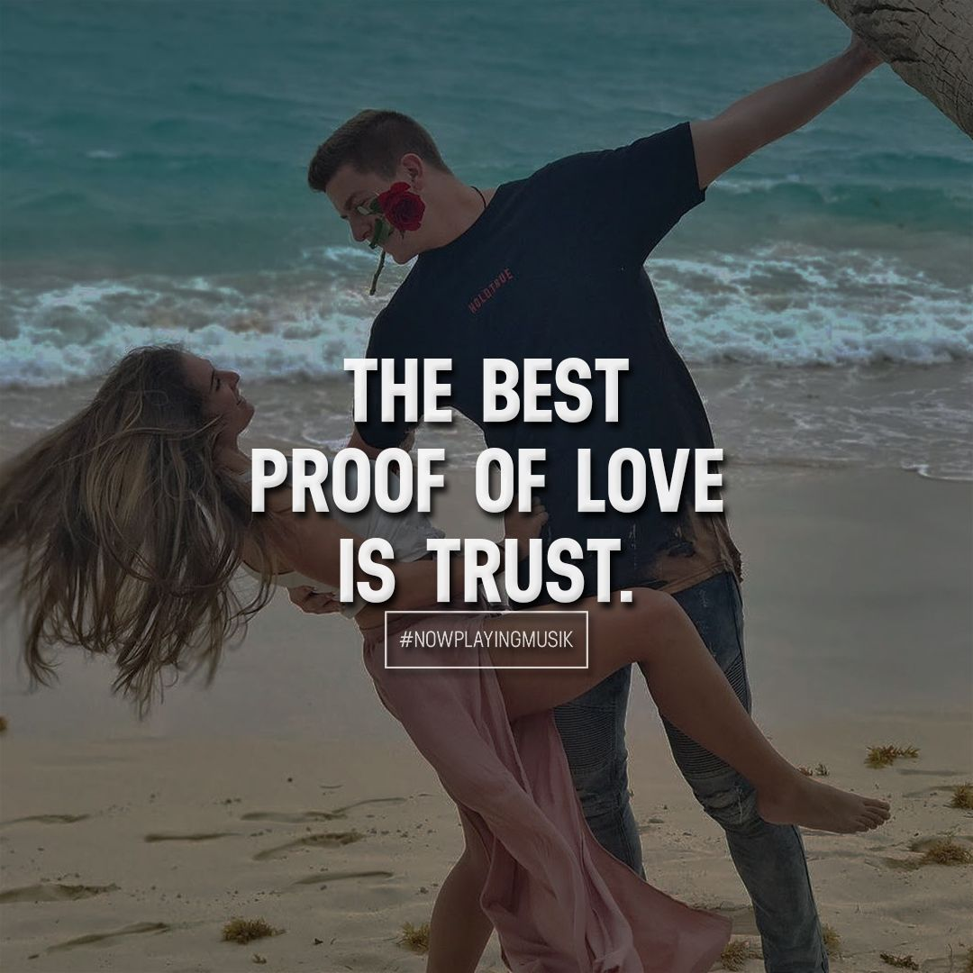 The Best Proof Of Love Is Trust Like And Comment If You Feel Like
