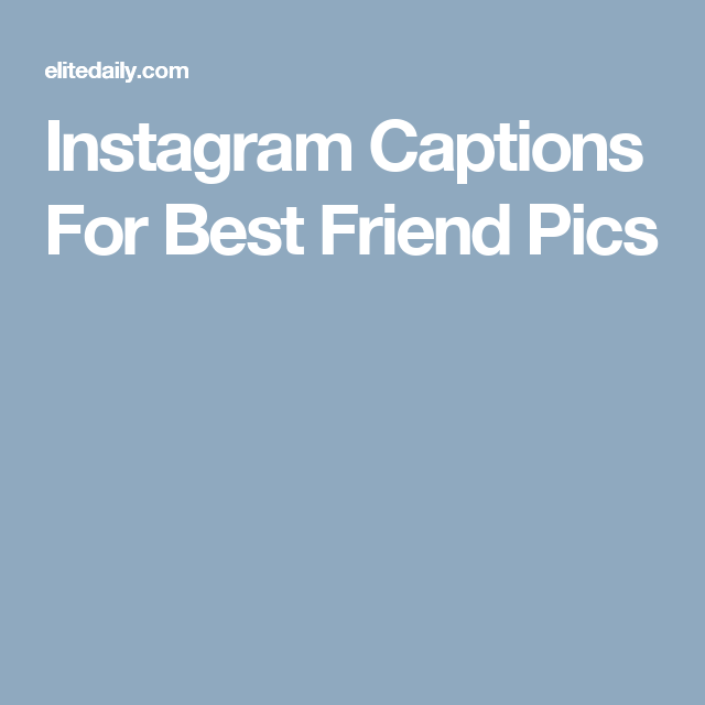 16 Best Instagram Captions For You and \