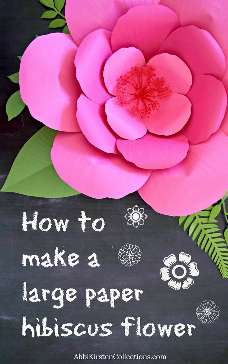 Giant Paper Flower Tutorials Diy Large Hibiscus Flowers Can Do