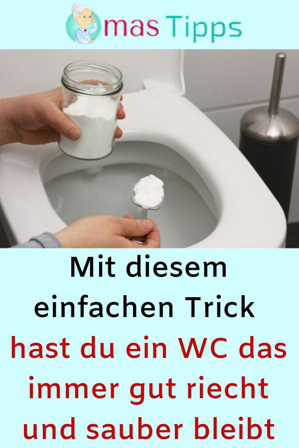 Mit Diesem Einfachen Trick Hast Du Ein Wc Das Immer Gut Riecht Und Sauber Bleibt Trick Wc Toilette Reinigung Household Hacks Diy Home Cleaning Smell Good
