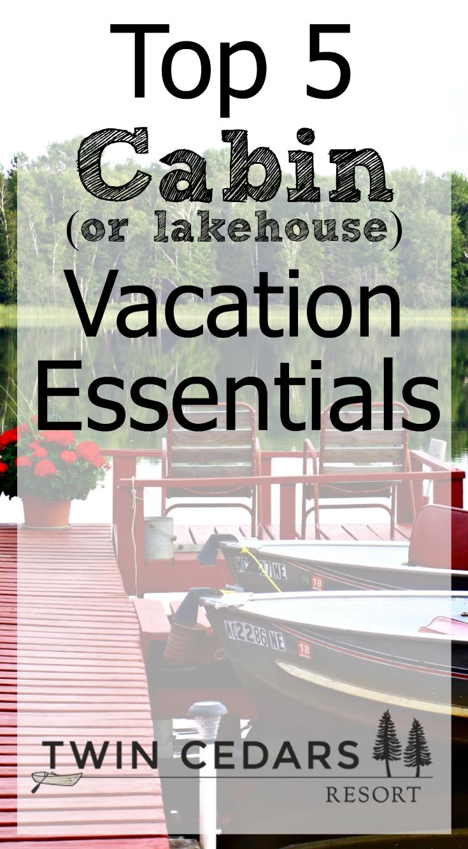 Top 5 Cabin Getaway Essentials U P Vacation Getaway Cabins