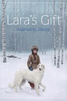 Lara's Gift by Annemarie O'Brien. In 1914 Russia, Lara is being groomed by her father to be the next kennel steward for the Count's borzoi dogs unless her mother bears a son, but her visions, although suppressed by her father, seem to suggest she has special bond with the dogs. 8/20/13