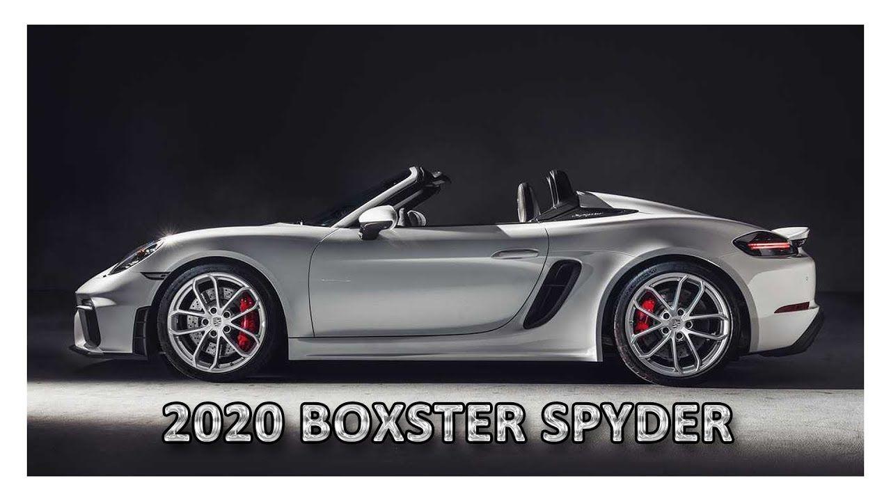 2020 Porsche 718 Boxster Spyder Porsche 718 boxster