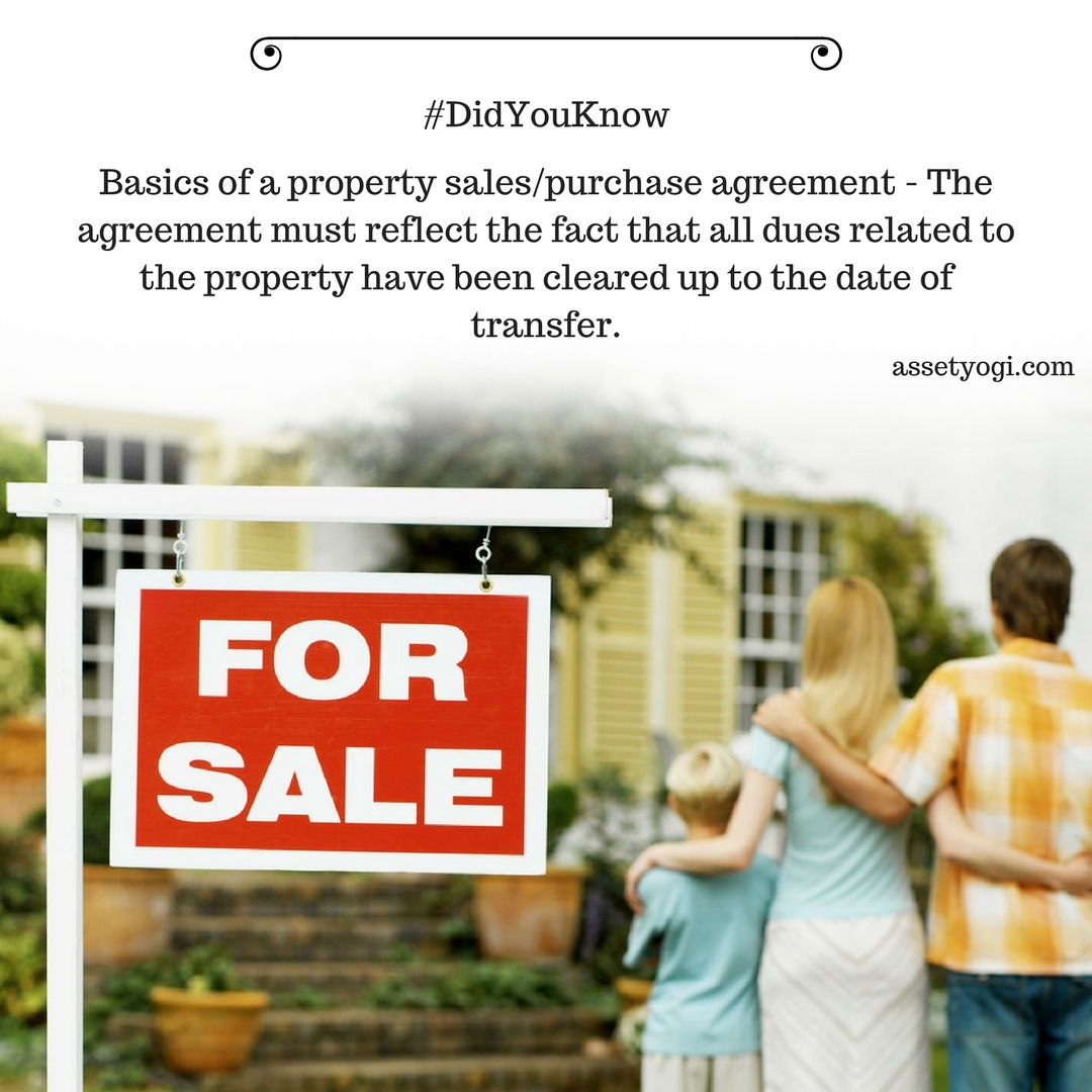 Basics Of A Property SalesPurchase Agreement  The Agreement Must