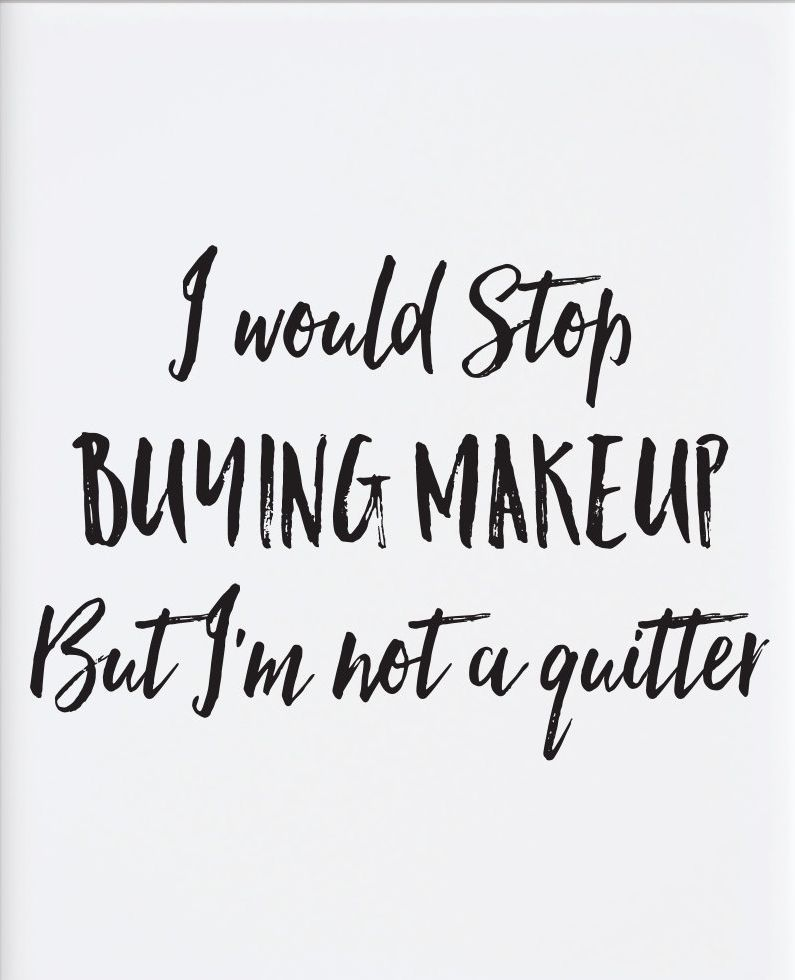 Dedicated Makeup Quotes Makeup Quotes Funny Beauty Quotes Makeup