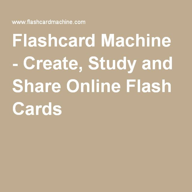 Flashcard Machine - Create, Study and Share Online Flash Cards