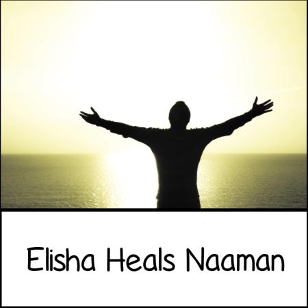 Elisha Heals Naaman - 2 Kings 5:1-14 (Y1-9)